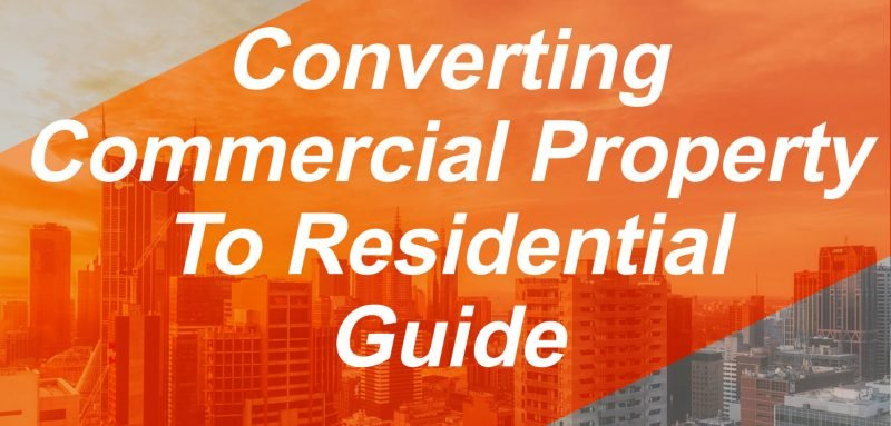 learn how to easily convert your commercial properties, the challenges that face converting properties with this expert guide.
