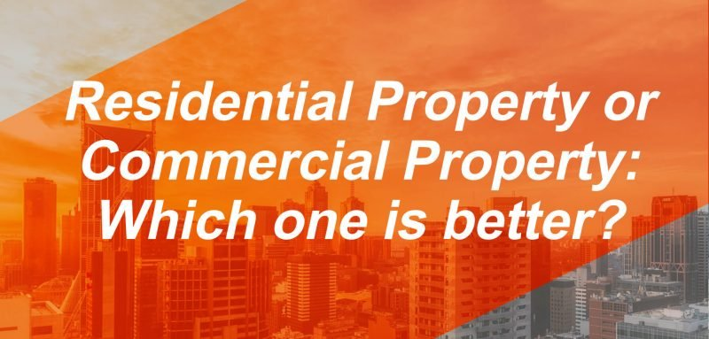what-is-better-commercial-property-or-residential-property