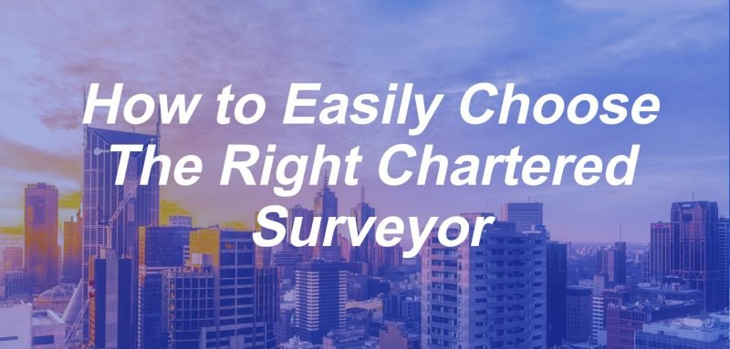 how to choose the right chartered surveyor