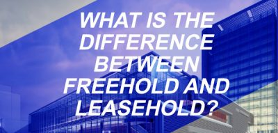 WHAT IS THE DIFFERENCE BETWEEN FREEHOLD AND LEASEHOLD